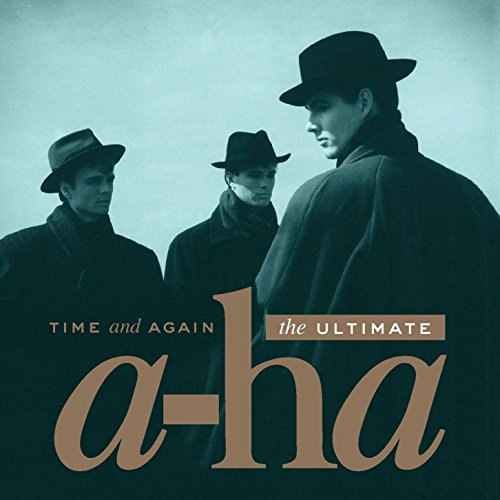 time-and-again-the-ultimate-a-ha