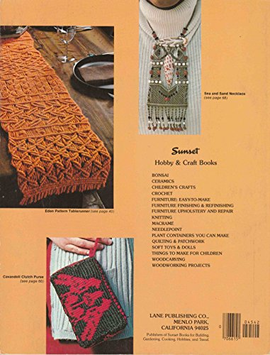 Title: Macrame Techniques and Projects A Sunset Book