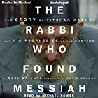The Rabbi Who Found Messiah Hörbuch von Carl Gallups Gesprochen von: Michael Bowen