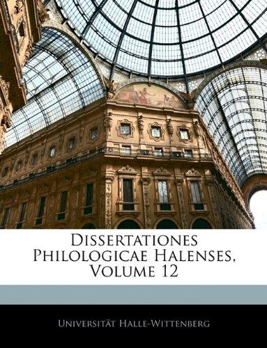Dissertationes Philologicae Halenses, Volumen XII