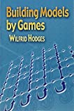 img - for Building Models by Games (Dover Books on Mathematics) by Wilfrid Hodges (2006-04-14) book / textbook / text book
