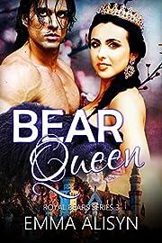 Bear Queen: A Paranormal Bear Shifter Romance (Royal Bears Book 3)