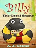 Billy the Coral Snake