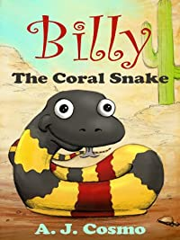 Billy The Coral Snake by A. J. Cosmo ebook deal