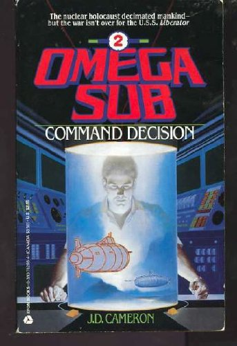 Command Decision (Omega Sub), Cameron,J.D.
