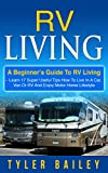 Search : RV Living: A Beginner's Guide To RV Living - Learn 17 Super Useful Tips How To Live In A Car, Van Or RV And Enjoy Motorhome Lifestyle (RV Living For Beginners, Motorhome Living, Boondocking)
