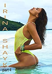 Irina Shayk  part 4: pictures book (English Edition)