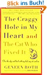 The Craggy Hole in My Heart and the C...