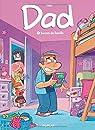 Dad, tome 2 : Secret de famille