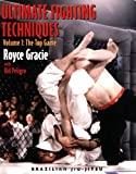 Ultimate Fighting Techniques (Brazilian Jiu-Jitsu series) (v. 1)