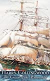 img - for The Cruise of the 'Esmeralda' by Harry Collingwood (2011-08-01) book / textbook / text book