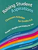 img - for Raising Student Aspirations Grades 6-8: Classroom Activities book / textbook / text book