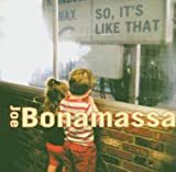 So, It's Like That Joe Bonamassa