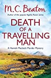 M.C. Beaton Death of a Travelling Man (Hamish Macbeth)