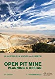 Open Pit Mine Planning and Design, Two Volume Set & CD-ROM Pack, Third Edition