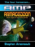 AMP Armageddon (English Edition)