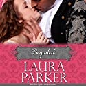 Beguiled (       UNABRIDGED) by Laura Parker Narrated by Rebecca Rogers