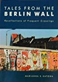 9781858639802: Tales from the Berlin Wall