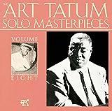 Art Tatum Solo Masterpieces, Vol. 8