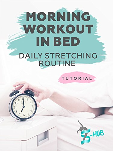 Morning workout in bed on Amazon Prime Instant Video UK