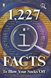 1,227 QI Facts To Blow Your Socks Off John, Mitchinson, John Lloyd