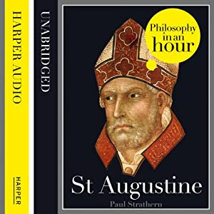 St Augustine: Philosophy in an Hour Audiobook