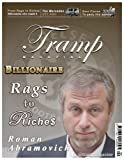 Tramp Magazine - Rags to Riches (Billionaires) ft Roman Abramovich