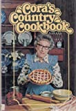 Cora's Country Cookbook by Hamilton, Margaret (1977) Hardcover