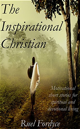 Books:on:sale:The Inspirational Christian: Motivational Short Stories For Free Spiritual And Devotional Living (Free Joyce Meyer Kindle Books compare prices)