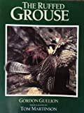 img - for The Ruffed Grouse book / textbook / text book