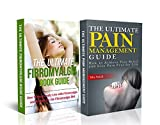 Fibromyalgia & Pain Management Box Set - Achieve Pain Relief, Live Pain Free for Life & Recipes for the Fibromyalgia Diet (FREE BONUS INCLUDED!): Chronic Pain, Chronic Fatigue, Pain Relief, Pain Free