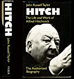 Hitch: Life and Work of Alfred Hitchcock (0571109500) by Taylor, John Russell