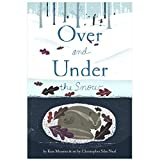 Over and Under the Snow (Paperback)