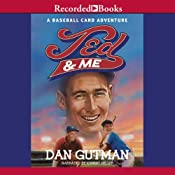 Ted and Me | [Dan Gutman]