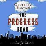 The Progress Road | Geoffrey Beevers