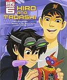 img - for Big Hero 6: Hiro and Tadashi book / textbook / text book