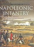 Napoleonic Infantry (Napoleonic Weapons & Warfare) (0304355097) by Haythornthwaite, Philip J.