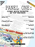 img - for Panel One: Comic Book Scripts by Top Writers book / textbook / text book