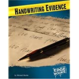 Handwriting Evidence (Forensic Crime Solvers)by Michael Martin