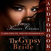 The Gypsy Bride: The Daring Debutantes, Book 2 | [Jerrica Knight-Catania]