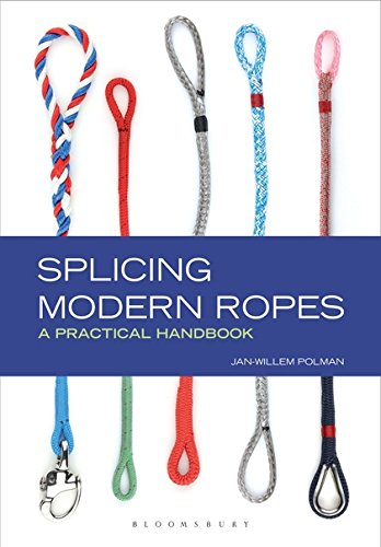 Splicing Modern Ropes A Practical Handbook [Polman, Jan-Willem] (Tapa Dura)