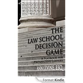 The Law School Decision Game: A Playbook for Prospective Lawyers