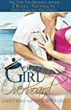 Good Girl Overboard: Change of Heart Series (Volume 1)