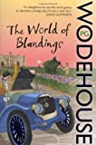 P.G. Wodehouse The World of Blandings: (Blandings Castle)