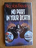 No Part in Your Death (0434271896) by Freeling, Nicolas