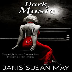 Dark Music | [Janis Susan May]