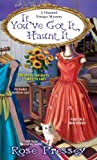 If Youve Got It, Haunt It (A Haunted Vintage Mystery Book 1)