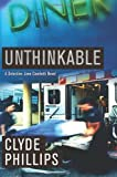 img - for Unthinkable (The Detective Jane Candiotti Series) book / textbook / text book