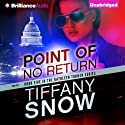 Point of No Return: Kathleen Turner, Book 5 Audiobook by Tiffany Snow Narrated by Angela Dawe