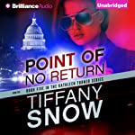 Point of No Return: Kathleen Turner, Book 5 (       UNABRIDGED) by Tiffany Snow Narrated by Angela Dawe